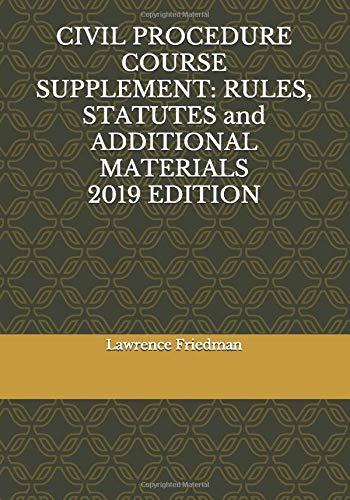 CIVIL PROCEDURE COURSE SUPPLEMENT 2019 Edition