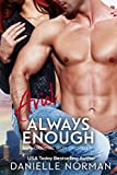 Ariel, Always Enough: Suspenseful Romantic Comedy (Iron Orchids Book 1)