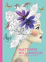 Matthew Williamson: Fashion, Print & Coloring Book