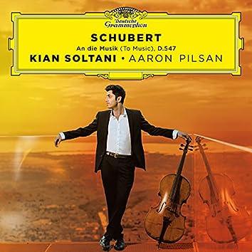 Schubert: An die Musik, D. 547 (Transc. for Cello & Piano)
