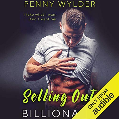 Page de couverture de Selling out to the Billionaire
