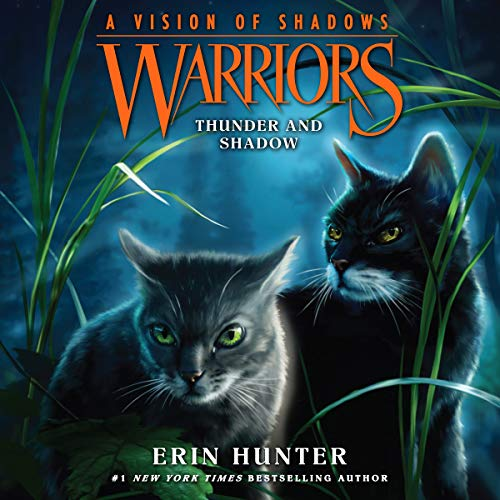 Warriors: A Vision of Shadows, Book 2: Thunder and Shadow audiobook cover art
