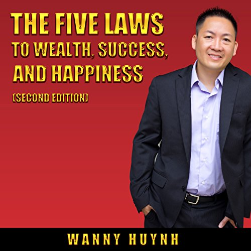 The Five Laws to Wealth, Success, and Happiness audiobook cover art