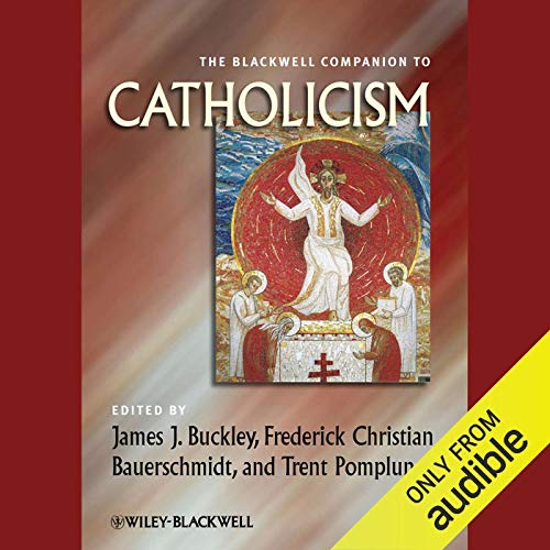 The Blackwell Companion to Catholicism audiobook cover art