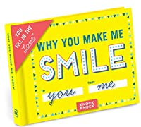 Why You Make Me Smile Journal: You Fill in the Love