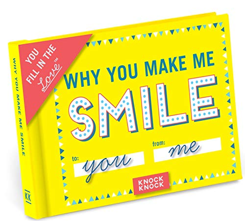 Knock Knock Why You Make Me Smile Fill in the Love Book Fill-in-the-Blank Gift Journal (You Fill in the Love)
