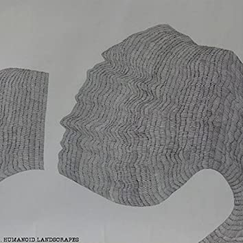 Humanoid Landscrapes