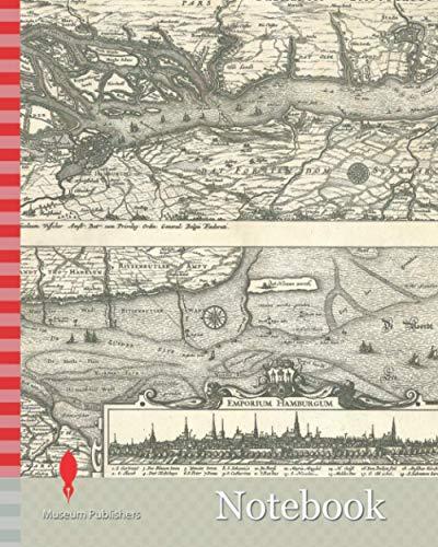 Notebook: Map, Nobilissimi Albis fluvii Ostia, nec non Hamburgense et alia Territoria adiacentia, Copperplate print