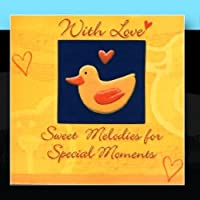 With Love - Sweet Melodies for Special Moments by Tato Gomez