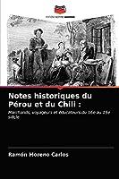Notes historiques du Pérou et du Chili :: Marchands, voyageurs et éducateurs du 16e au 19e siècle