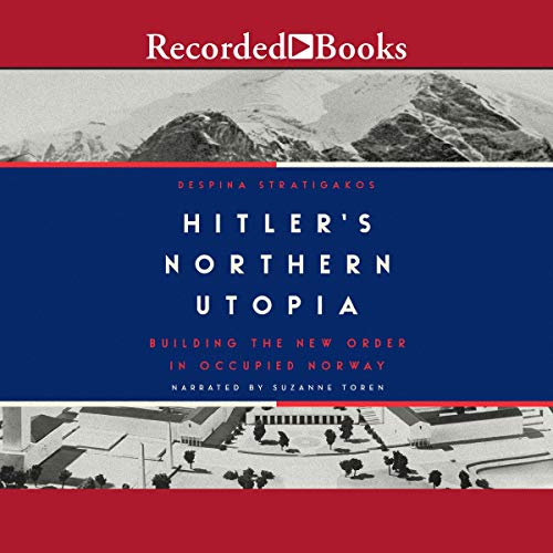 Hitler's Northern Utopia cover art
