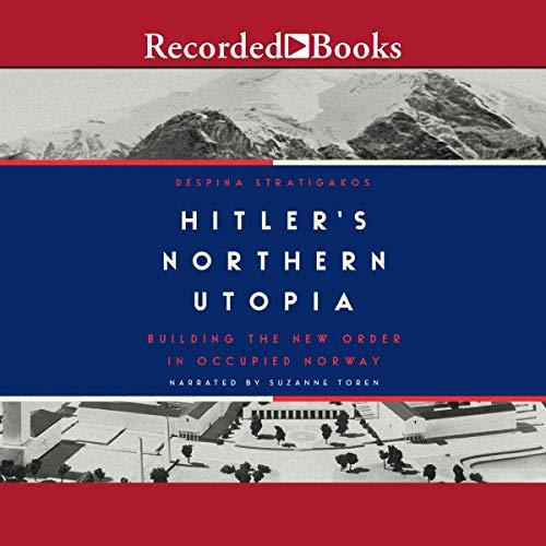 Couverture de Hitler's Northern Utopia