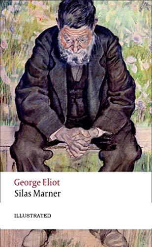 Silas Marner (Illustrated) (English Edition)