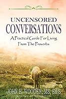 Uncensored Conversations
