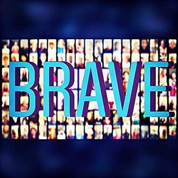 Brave (feat. Nya, Morgan Reilly, Brielle Von Hugel, Melissa Modifer & Gabe Violett)