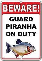 注意してください! 義務のおかしい引用アルミニウム金属看板にピラニアを守る