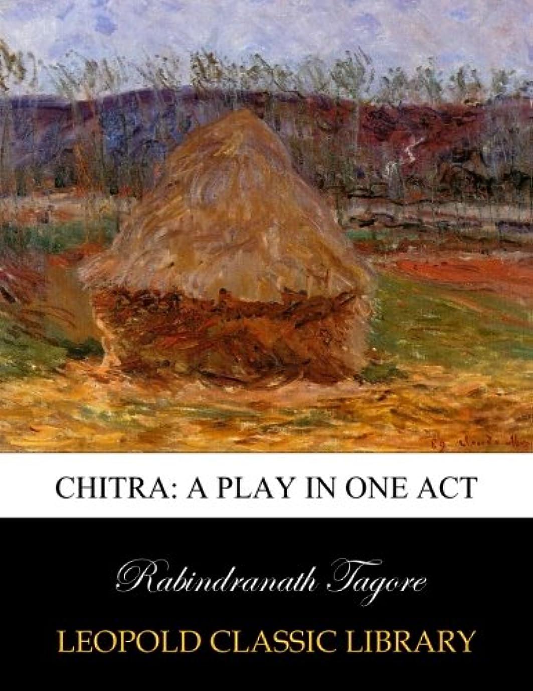 がっかりする天雷雨Chitra: a play in one act