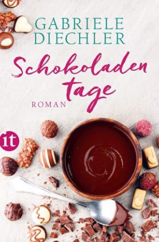 Schokoladentage: Roman (insel taschenbuch)