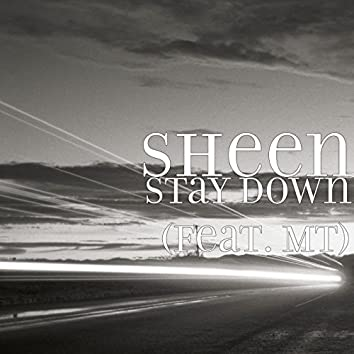Stay Down (feat. Mt)