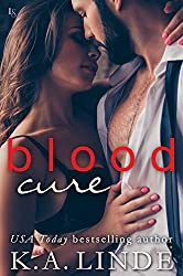 Blood Cure (Blood Type: Book 3) by K.A. Linde