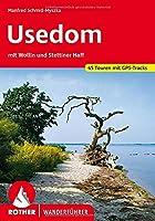 Usedom: mit Wollin und Stettiner Haff. 45 Touren. Mit GPS-Tracks
