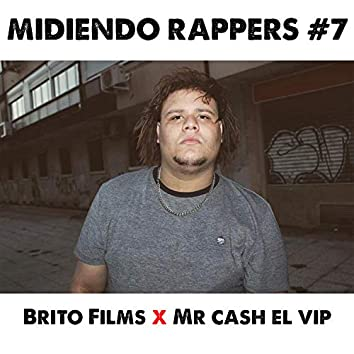 Midiendo Rappers #7 (Freestyle)