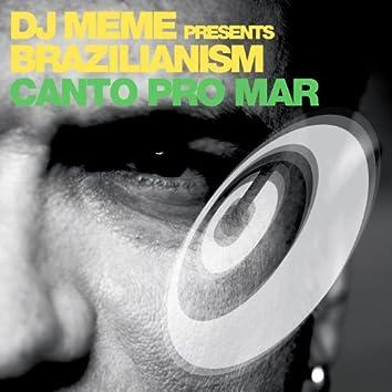 Canto Pro Mar (Part 2)