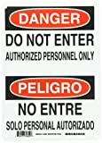 Brady 38604 10' Width x 14' Height B-401 Plastic, Black and Red on White Bilingual Sign, English and Spanish, Header 'Danger/Peligro' , Legend 'Do Not Enter Authorized Personnel Only/No Entre Solo Personal Autorizado'