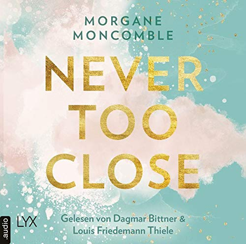 Couverture de Never Too Close