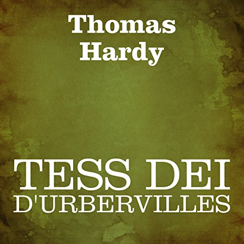 Tess dei D'Urbervilles [Tess of the d'Urbervilles] audiobook cover art