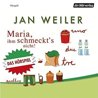 Maria, ihm schmeckt's nicht                   By:                                                                                                                                 Jan Weiler                               Narrated by:                                                                                                                                 Jan Weiler,                                                                                        Konrad Beikircher,                                                                                        Sandra Limoncini                      Length: 2 hrs and 39 mins     Not rated yet     Overall 0.0