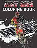 dirt bike coloring book: coloring books for boys, mountain bike coloring book, 30 unique illustrations of fun and relaxing activity for all motorcycles lovers