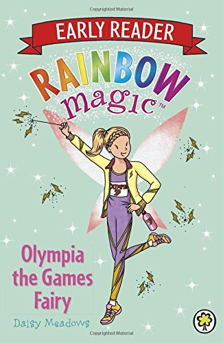 Olympia the Games Fairy (Rainbow Magic Early Reader) by Daisy Meadows (2016-02-11)
