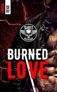 Black's soldiers, tome 3 : Burned Love par Lorea Read