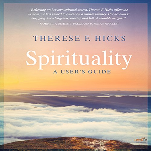 Spirituality: A User's Guide audiobook cover art