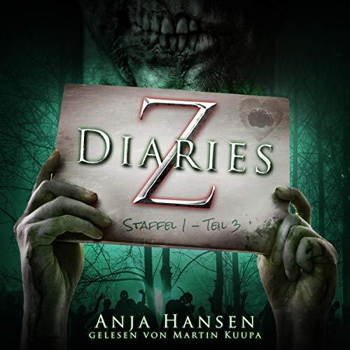 Z Diaries. Staffel 1 - Teil 3 Titelbild