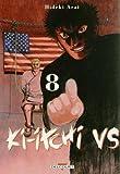 Ki-itchi VS T8