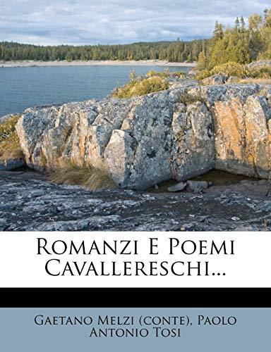 Romanzi E Poemi Cavallereschi...