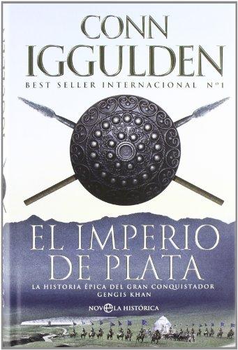 Imperio de plata, el (Novela Historica(la Esfera))