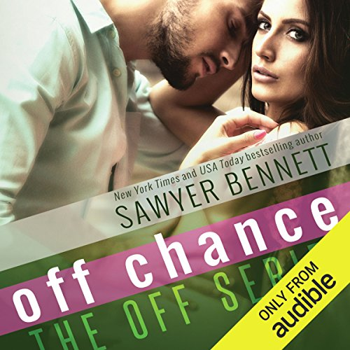 Off Chance                   By:                                                                                                                                 Sawyer Bennett                               Narrated by:                                                                                                                                 Charlotte North,                                                                                        Matthew Holland                      Length: 9 hrs and 11 mins     3 ratings     Overall 4.0