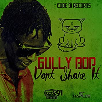 Don't Share It - Single