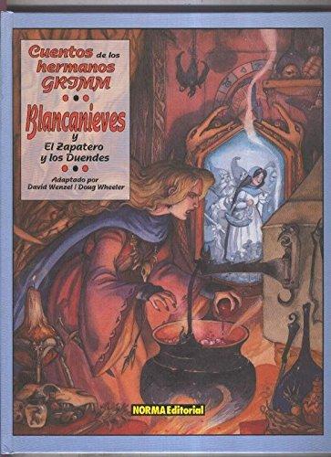 Cuentos de los hermanos Grimm: Blancanieves - El zapatero y los duendes