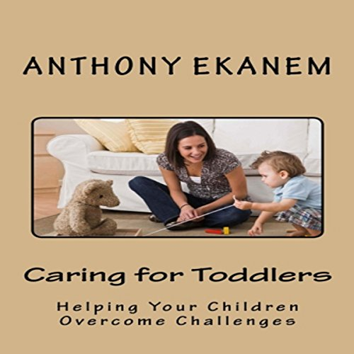 Caring for Toddlers audiobook cover art