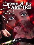 Caress of the Vampire / Caress of the Vampire 2