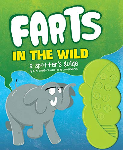 Farts in the Wild: A Spotter's Guide (Funny Books for Kids, Sound Books for Kids, Fart Books)