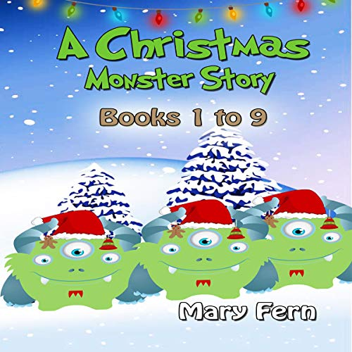 Christmas Monster Stories Books 1 to 9 cover art