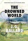 The Drowned World: A Novel
