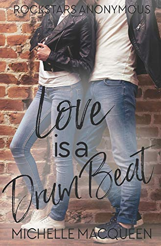Love is a Drum Beat (Rockstars Anonymous)