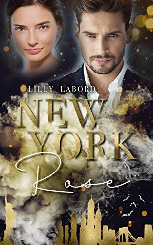 New York Rose: Keine Ahnung von Vampiren (Paranormal Fragrance 1)