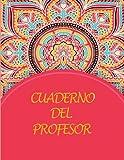 Cuaderno Del Profesor: 2021-2022 Cuaderno del profesor: a4 Agenda para...